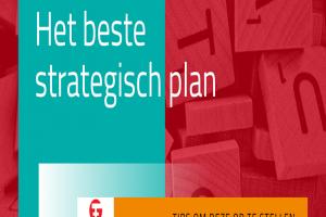 Wat zijn jouw tips om het beste strategisch plan EVER te maken?