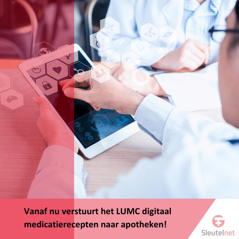 Vanaf nu verstuurt het LUMC digitaal medicatierecepten naar apotheken!